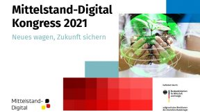 Mittelstand-Digital Kongress 2021